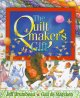 The Quiltmaker's Gift by Jeff Brumbeau